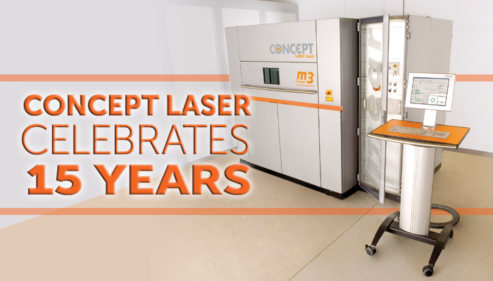 Feature: Concept Laser Celebrates 15 Years